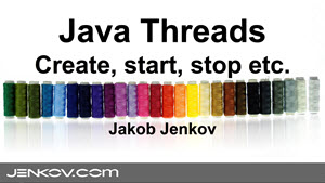 Java Threads Tutorial